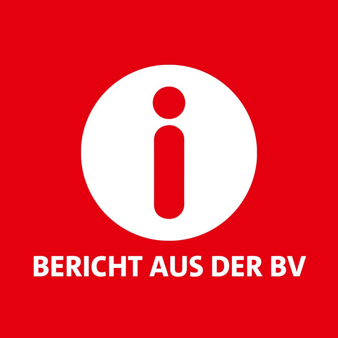 Bericht aus der BV